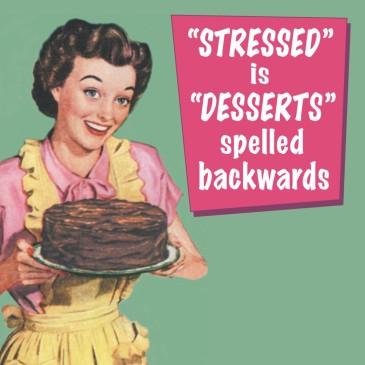 stressed-dessert-backwards